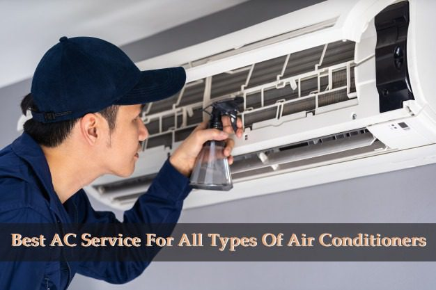 Best AC Service For All Types Of Air Conditioners